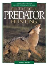 Successful Predator Hunting: Edition 2