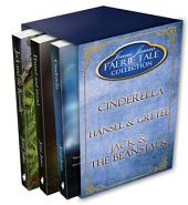 Faerie Tale Collection Box Set #1: Cinderella, Hansel and Gretel, Jack and the Beanstalk