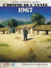 L'Homme de l'année T04: 1967 - L'Homme qui tua Che Guevara