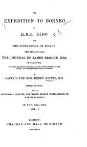The Expedition to Borneo of H.M.S. Dido for the Suppression of Piracy: With Extracts from the Journal of James Brooke, Esq. of Sarāwak ...