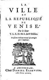 La ville et la republique de Venise: Volume1