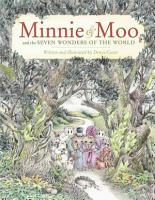 Minnie and Moo   the Seven Wonders of the World PDF