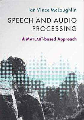 Speech and Audio Processing PDF