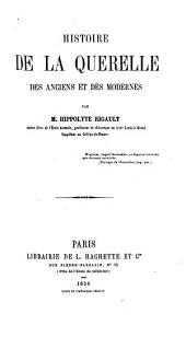 Histoire de la querelle des anciens et des modernes