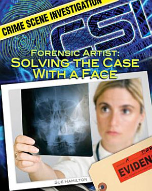 Forensic Artist Solving the Case with a Face