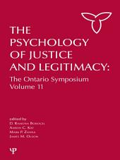 The Psychology of Justice and Legitimacy