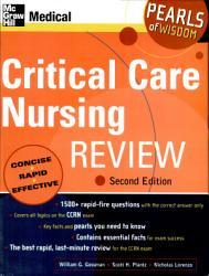 Critical Care Nursing Review  2007 Ed 2007 Edition PDF