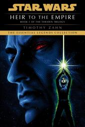 Heir to the Empire: Star Wars (The Thrawn Trilogy): Star Wars, Volume 1