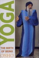 Yoga   The Birth Of Being PDF