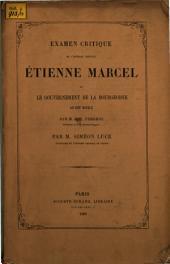 Examen critique de l'ouvrage intitulé Étienne Mariel et le gouvernement de la bourgeoisie au XIVe siècle par M. F. T. Perrens