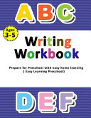 Writing Workbook Ages 3 5