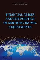 Financial Crises and the Politics of Macroeconomic Adjustments PDF
