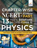 Chapter wise NCERT   Exemplar   PAST 13 Years Solutions for CBSE Class 12 Physics 7th Edition PDF