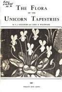 The Flora of the Unicorn Tapestries