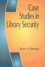 Case Studies in Library Security