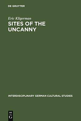 Sites of the Uncanny PDF