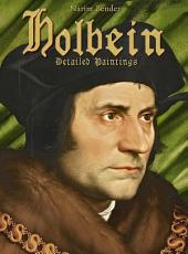 Holbein: Detailed Paintings