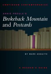 Annie Proulx s Brokeback Mountain and Postcards PDF
