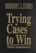 Trying Cases to Win: without special title