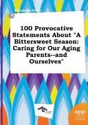 100 Provocative Statements about a Bittersweet Season PDF