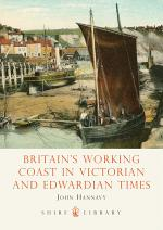 Britain's Working Coast in Victorian and Edwardian Times