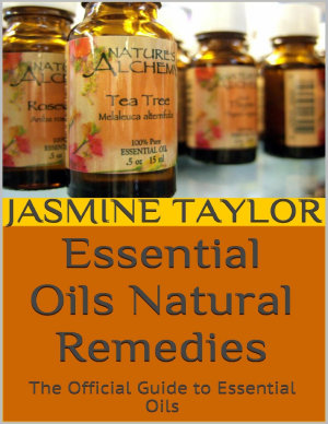 Essential Oils Natural Remedies  The Official Guide to Essential Oils