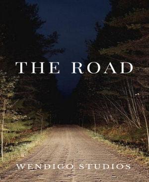 The Road By Wendigo Studios