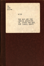 The War and the Jewish Question: Or, After the War, for Israel What?