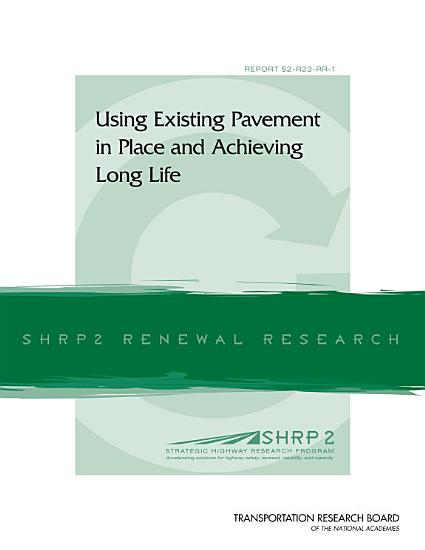 Using Existing Pavement in Place and Achieving Long Life PDF