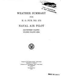 Weather Summary For Naval Air Pilot Southwest Pacific Solomon Islands Area