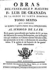 Obras del V. P. Maestro Fr. Luis de Grenada de la Orden de Santo Domingo