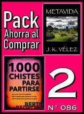 Pack Ahorra al Comprar 2 (Nº 086): 1000 Chistes para partirse & Metavida
