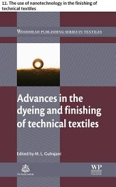 Advances in the dyeing and finishing of technical textiles: 12. The use of nanotechnology in the finishing of technical textiles