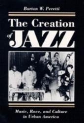 The Creation Of Jazz Book PDF
