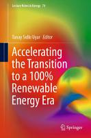Accelerating the Transition to a 100  Renewable Energy Era PDF