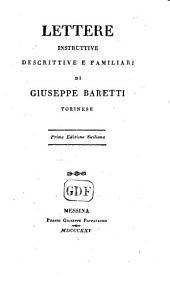 Lettere instruttive, descrittive e familiari di Giuseppe Baretti, etc