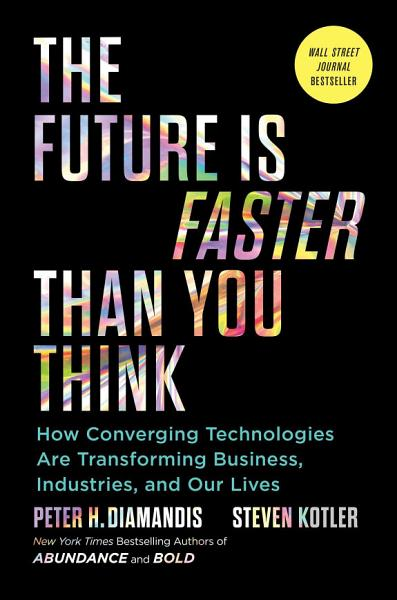 Download The Future Is Faster Than You Think Book