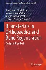 Biomaterials in Orthopaedics and Bone Regeneration