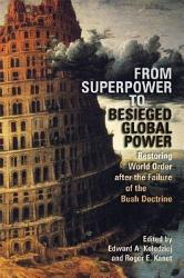 From Superpower to Besieged Global Power PDF