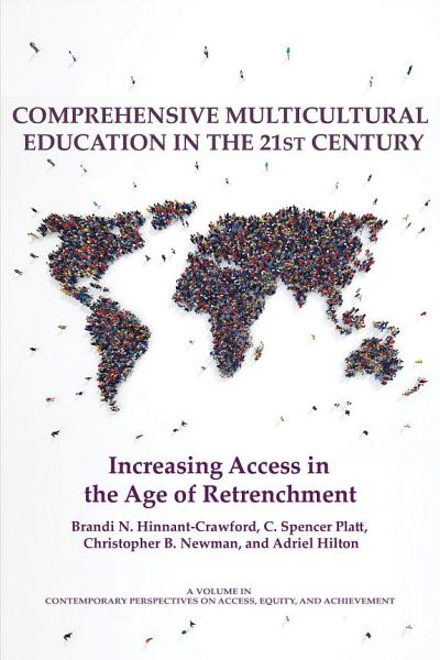 Comprehensive Multicultural Education In The 21st Century