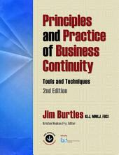 Principles and Practice of Business Continuity: Tools and Techniques Second Edition, Edition 2