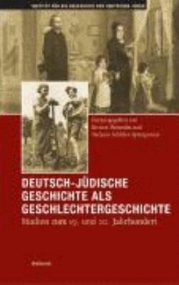 Deutsch j  dische Geschichte als Geschlechtergeschichte PDF