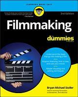 Filmmaking For Dummies PDF