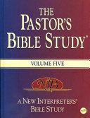 The Pastor s Bible Study Volume Five