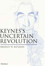 Keynes s Uncertain Revolution PDF