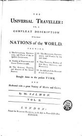 The Universal Traveller Or a Compleat Description of the Several Foreign Nations of the World: Volume 2