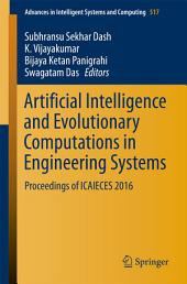 Artificial Intelligence and Evolutionary Computations in Engineering Systems: Proceedings of ICAIECES 2016