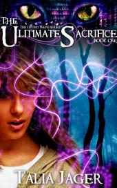 The Ultimate Sacrifice: The Gifted Teens Series Book One