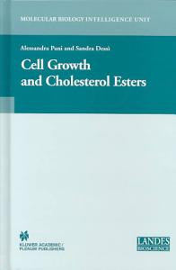 Cell Growth and Cholesterol Esters Book