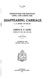 Instructions for Mounting, Using, and Caring for Disappearing Carriage L/F., Model of 1905 M1 for 6-inch R.F. Guns Models of 1903, 1905, and 1908